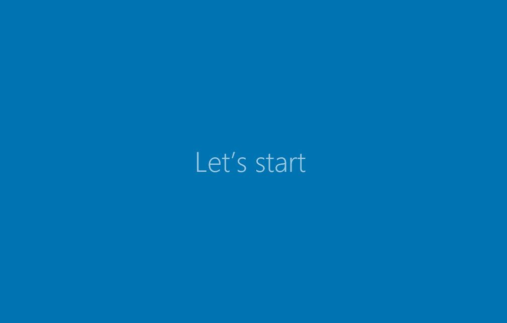 Windows 10 -Lets Start